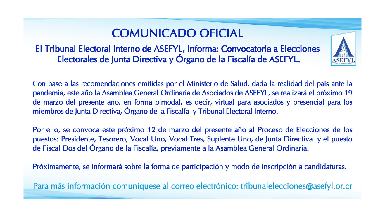 Convocatoria a Elecciones Electorales de Junta Directiva y Fiscalía de ASEFYL.