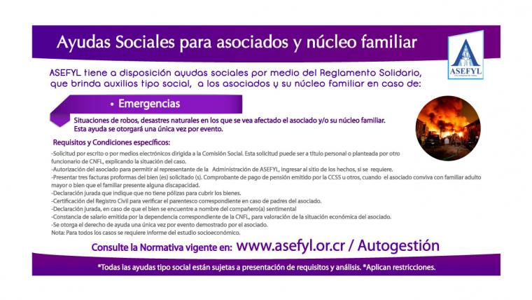 Ayudas Sociales para asociados y núcleo familiar en caso de: Emergencias.