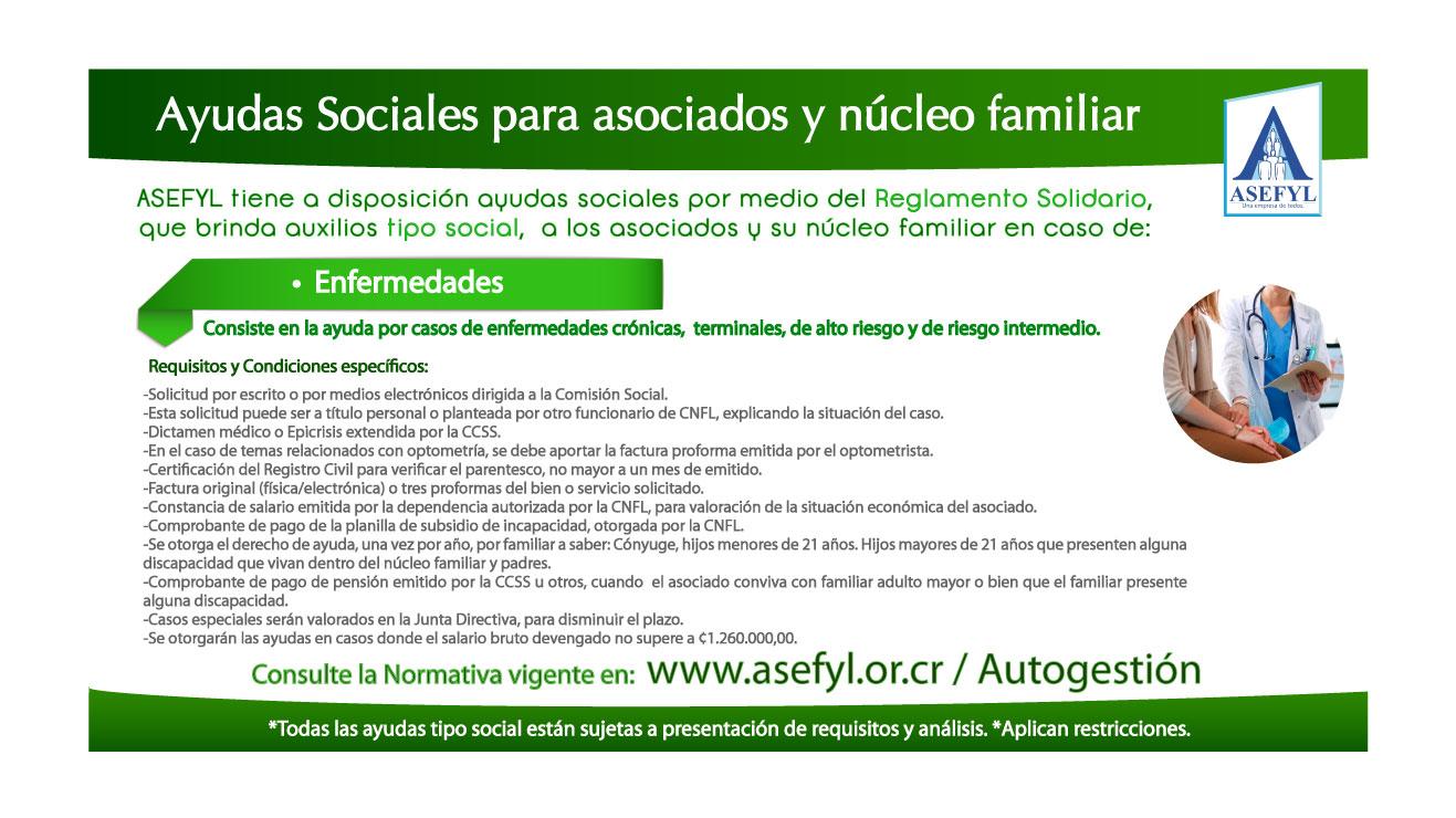 Ayudas Sociales para asociados y núcleo familiar en caso de: Enfermedades.
