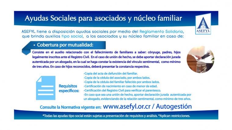 Ayudas Sociales para asociados y núcleo familiar en caso de: Cobertura por Mutualidad.