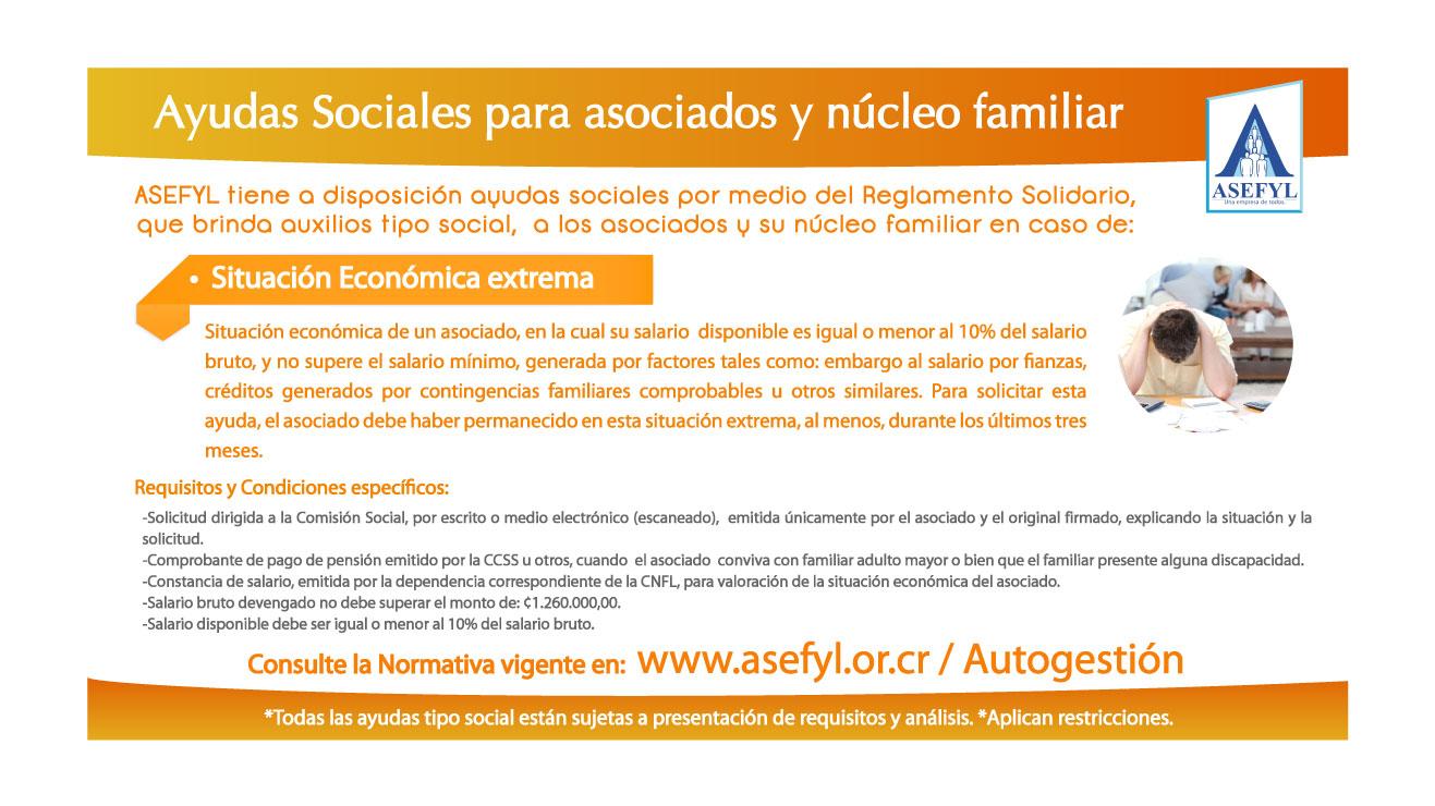 Ayudas Sociales para asociados y núcleo familiar en caso de: Situación económica extrema.
